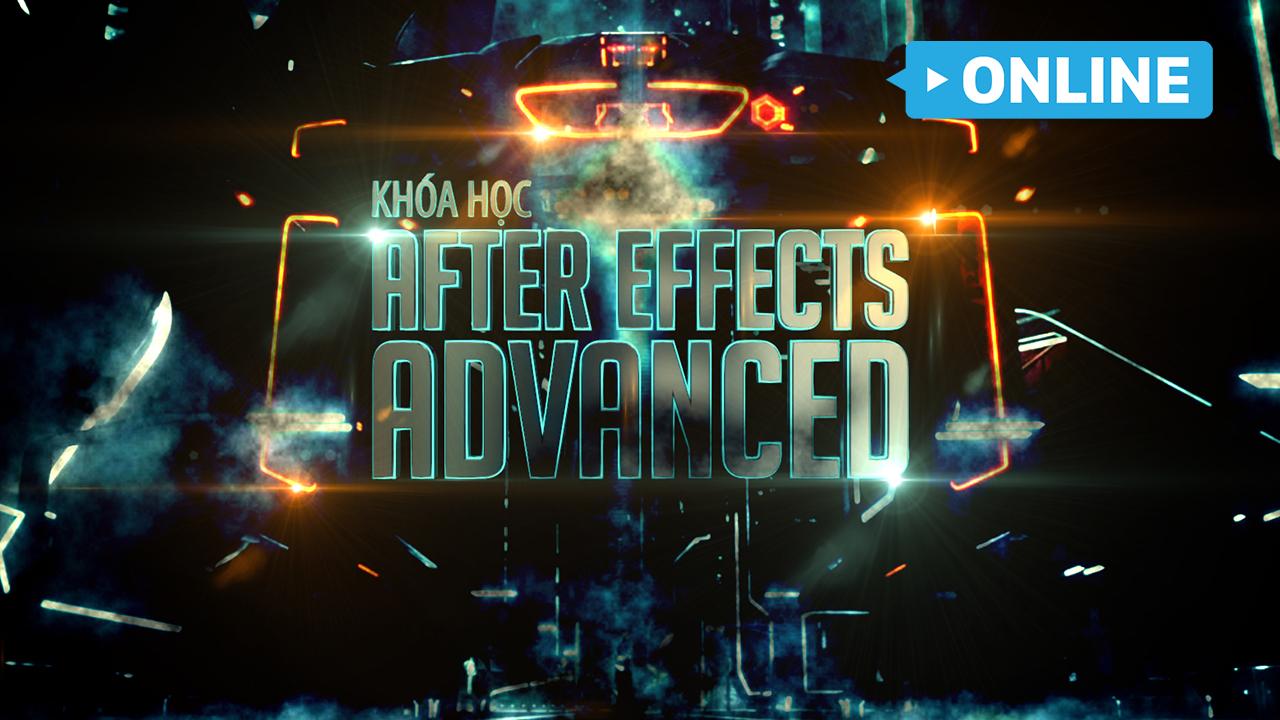 Khóa học After Effect Hiệu Ứng Advanced Online
