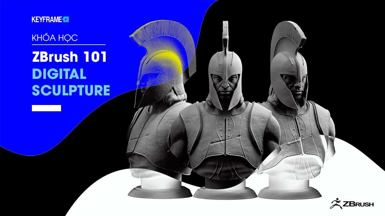 Khóa học ZBrush 101 Digital Sculpture