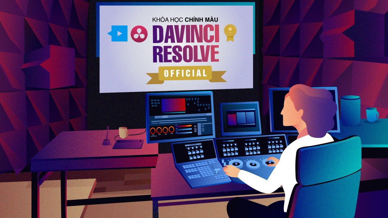 Khóa học Davinci Resolve Official