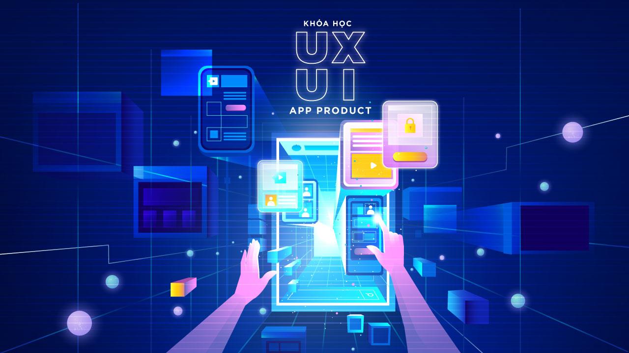 Khoá học UI/UX Mobile App Product Design