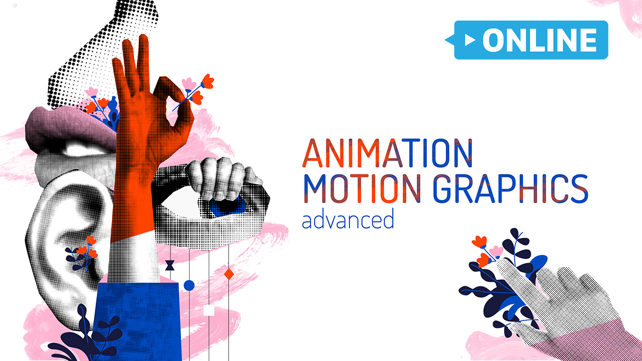 Khóa Học Animation & Motion Graphic Advanced Online