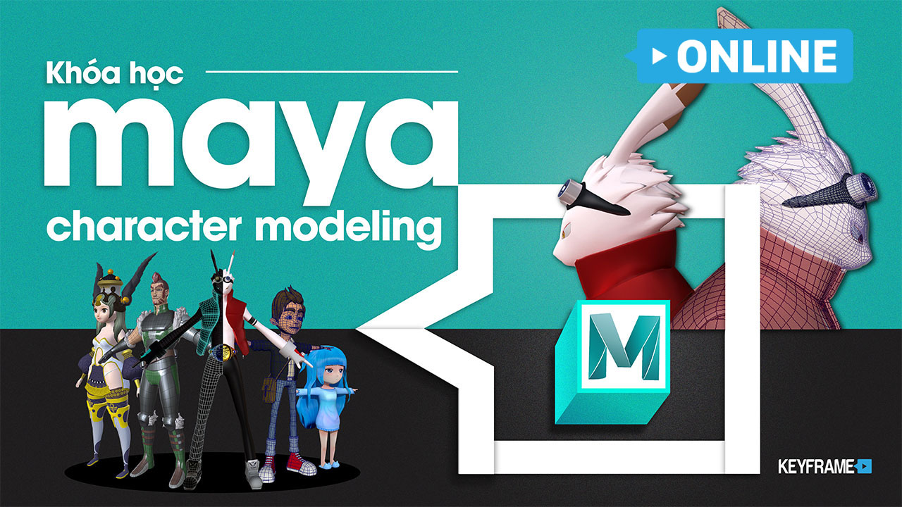 Khoá học 3D Maya Character Modeling Online