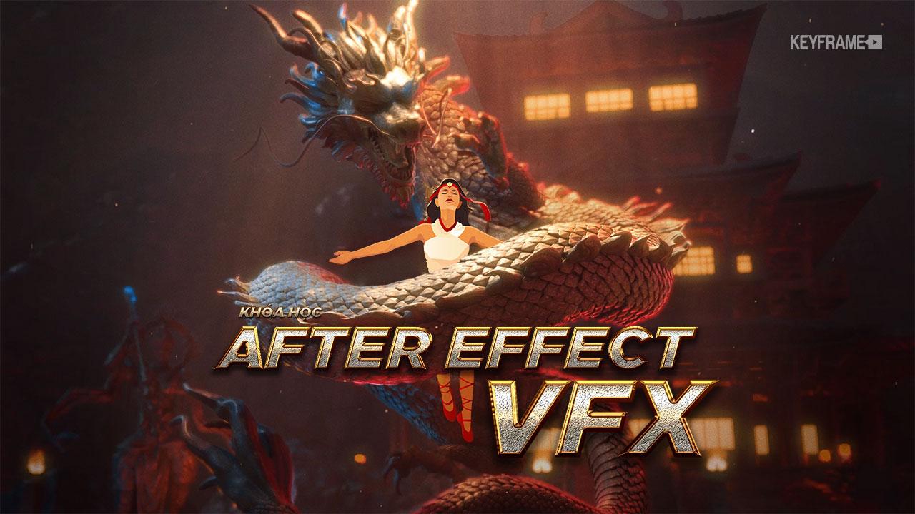 Khóa học Kỹ Xảo After Effects VFX