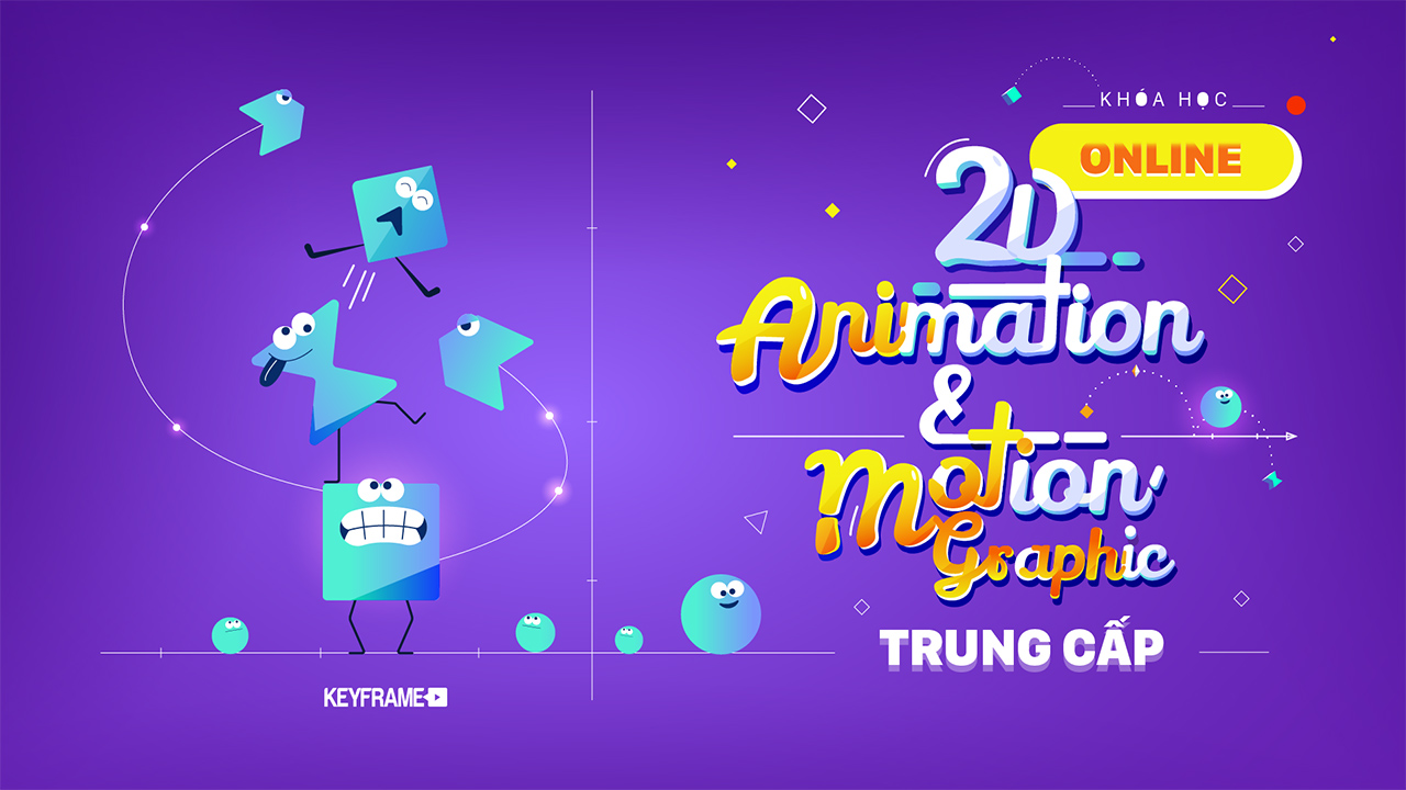 2D Animation & Motion Graphic Trung Cấp Online
