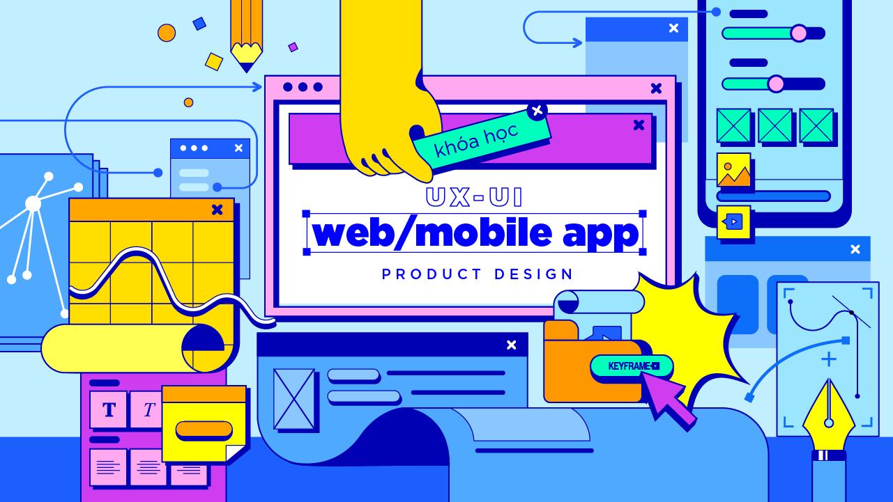 Khóa Học Thiết Kế UXUI Web/ Mobile App Product Design