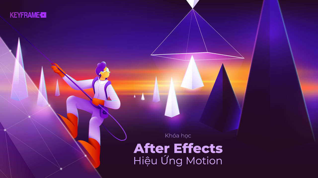 Khoá học After Effects Hiệu Ứng Motion